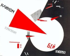 Constructivism Beat the Whites with the Red Wedge (1919) – El Lissitzky